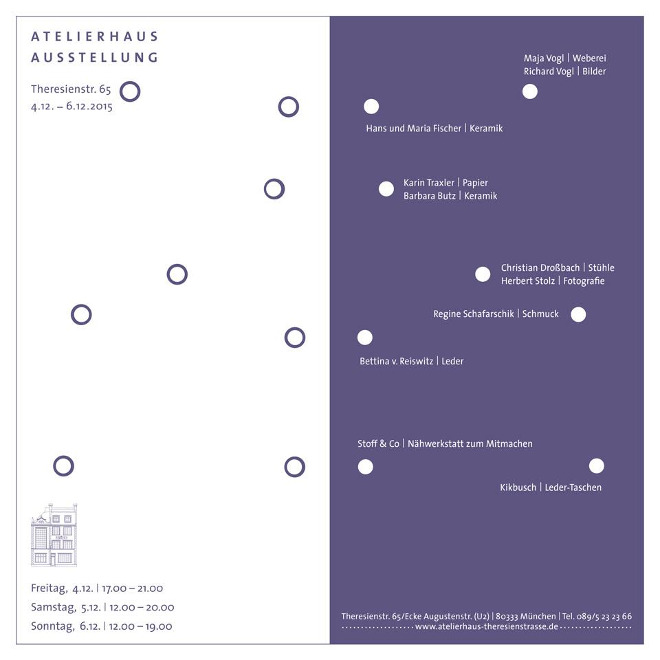 2015 Atelierhaus Theresienstr München Ausstellung
